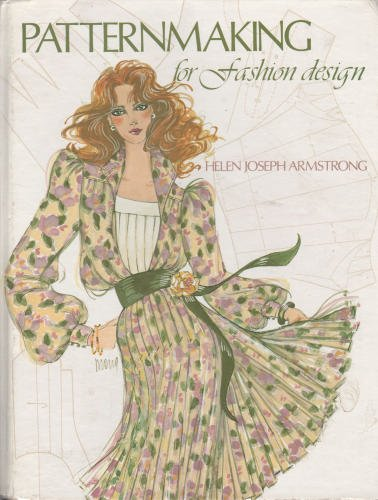 Patternmaking for Fashion Design: Armstrong, Helen Joseph