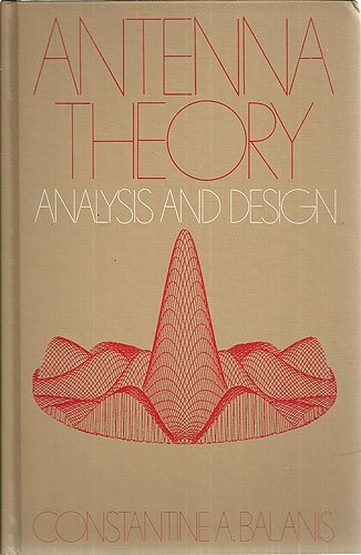 9780060404581: Antenna Theory: Analysis and Design (The Harper & Row series in electrical engineering)