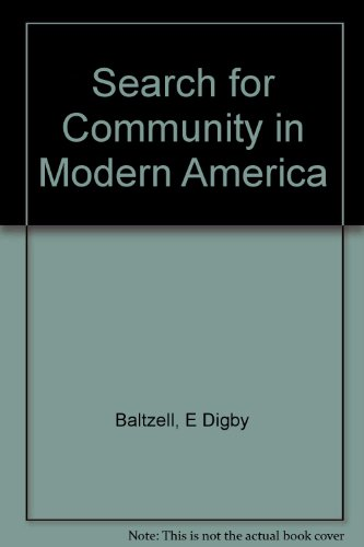 9780060404673: Search for Community in Modern America