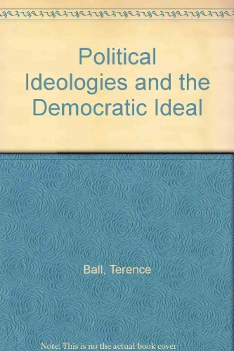 9780060404734: Political Ideologies and the Democratic Ideal