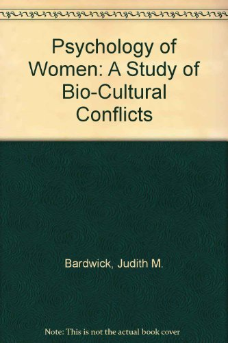 9780060404963: Psychology of Women: A Study of Bio-Cultural Conflicts