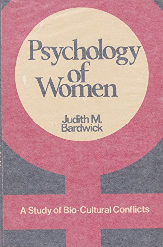 9780060404970: Psychology of Women: A Study of Bio-Cultural Conflicts