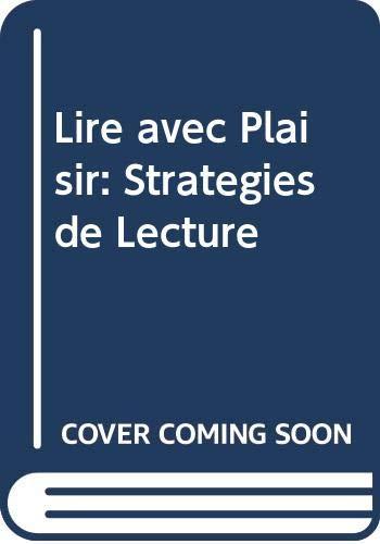 9780060405021: Lire avec Plaisir: Strategies de Lecture (French Edition)