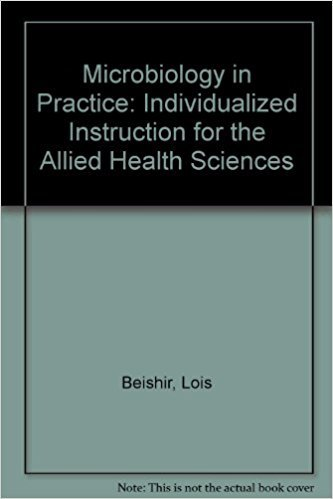 9780060405878: Microbiology in Practice: Individualized Instruction for the Allied Health Sciences