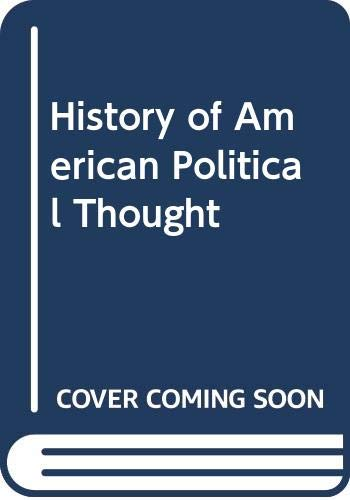 9780060405885: History of American Political Thought