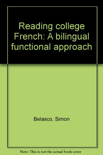 9780060405960: Reading college French: A bilingual functional approach