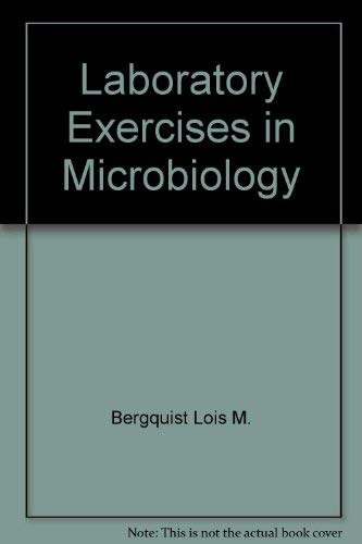 9780060406448: Laboratory exercises in microbiology