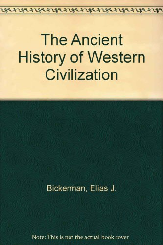 9780060406684: The Ancient History of Western Civilization