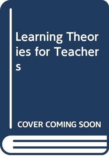 9780060406714: Learning theories for teachers