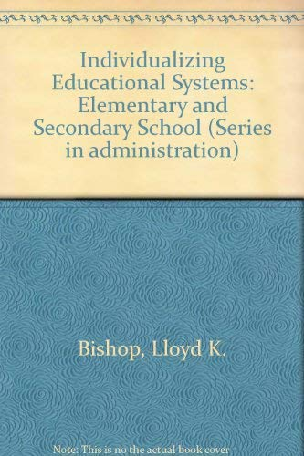9780060407292: Individualizing Educational Systems: Elementary and Secondary School