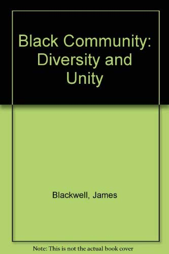 9780060407360: Black Community: Diversity and Unity