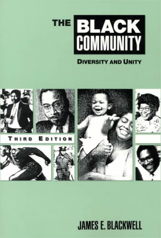9780060407377: The Black Community: Diversity and Unity (3rd Edition)