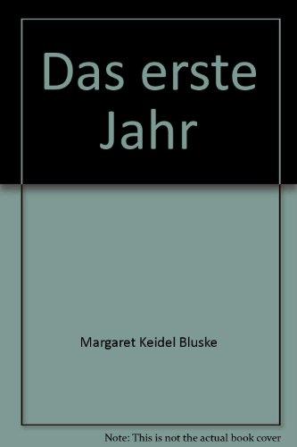 9780060407865: Das erste Jahr (German Edition)