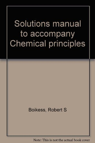 9780060408121: Solutions manual to accompany Chemical principles