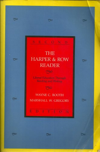 9780060408367: The Harper and Row Reader: Liberal Education Through Reading and Writing