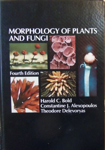 9780060408480: Morphology of Plants and Fungi - Fourth Edtn.