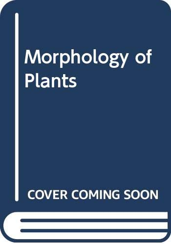 9780060408497: Morphology of Plants