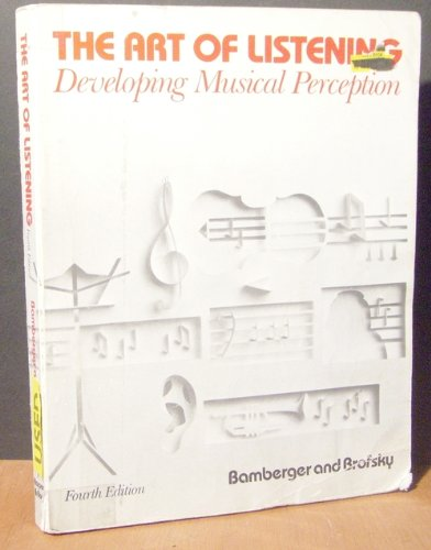 9780060409432: Art of Listening, The: Developing Musical Perception