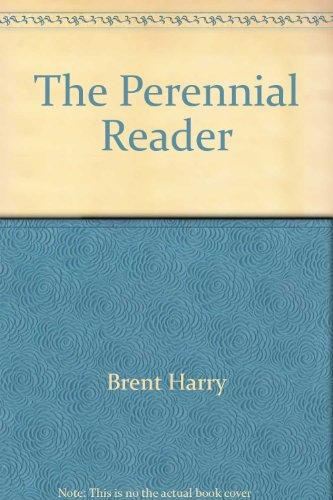 The Perennial reader: Lutz, William; Brent, Harry