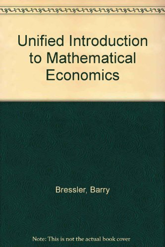9780060409524: Unified Introduction to Mathematical Economics