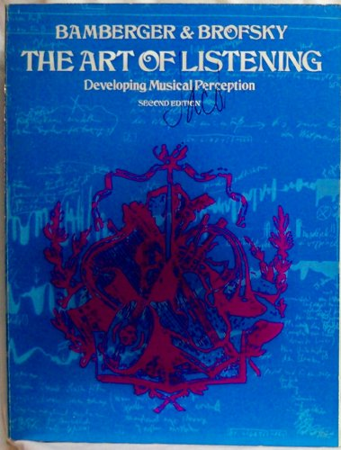 9780060409623: The art of listening; developing musical perception
