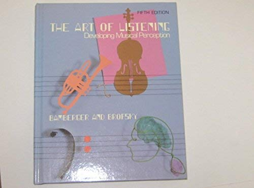 9780060409852: Art of Listening: Developing Musical Perception