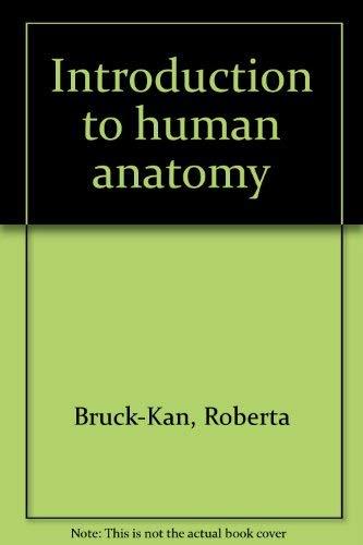 9780060410155: Introduction to human anatomy