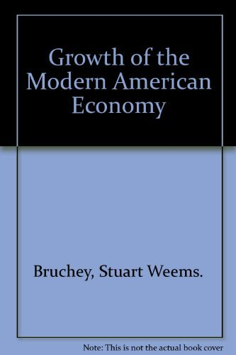 9780060410162: Growth of the Modern American Economy