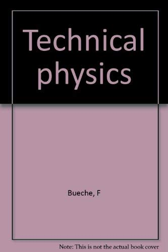 9780060410322: Technical physics