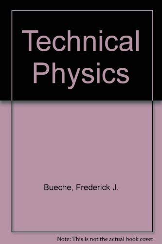 9780060410360: Technical Physics