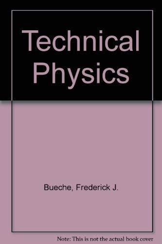 9780060410360: Technical Physics