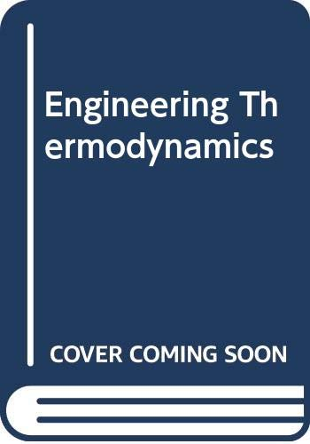 9780060410490: Engineering Thermodynamics with Applications