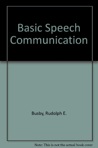9780060410933: Basic Speech Communication: Principles and Practices