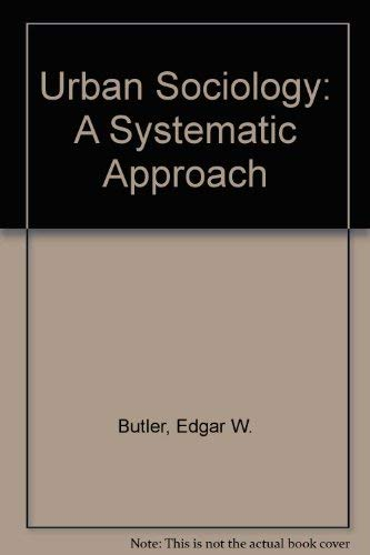 9780060411060: Urban Sociology: A Systematic Approach