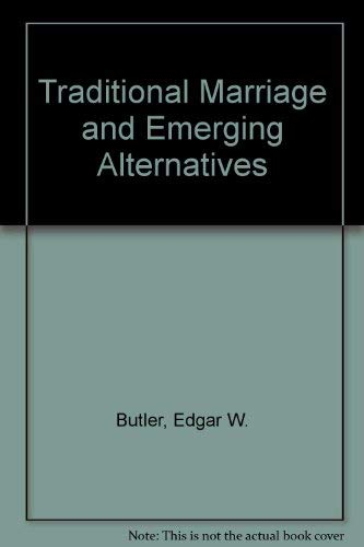 9780060411145: Traditional Marriage and Emerging Alternatives