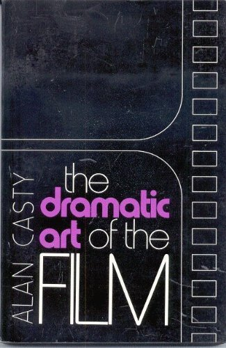 9780060412142: The Dramatic Art of The Film