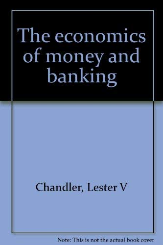 9780060412333: The economics of money and banking