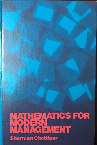 9780060412654: Mathematics for Modern Management