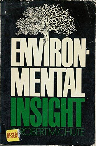 Environmental Insight: Chute, Robert M.