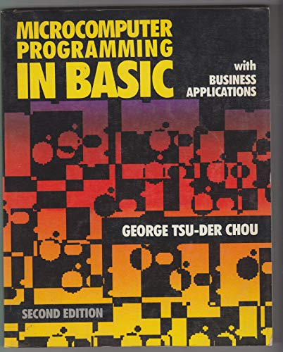 9780060412982: Microcomputer Programming in BASIC with Business Applications