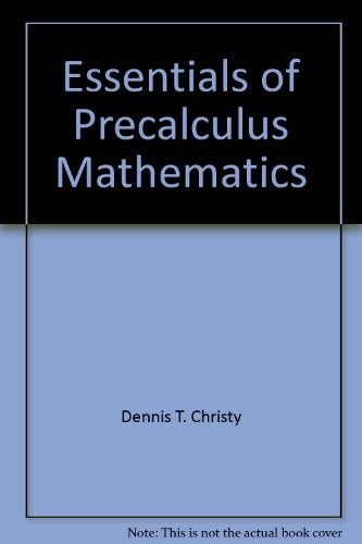 9780060413088: Essentials of precalculus mathematics