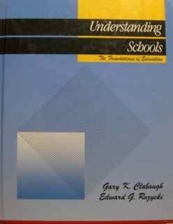 9780060413187: Understanding Schools: The Foundations of Education