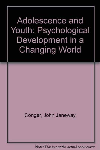 9780060413439: Adolescence and Youth: Psychological Development in a Changing World