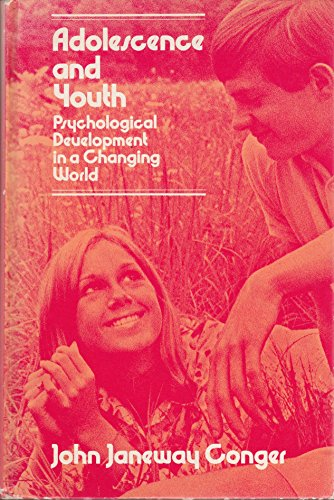 9780060413613: Adolescence and youth;: Psychological development in a changing world