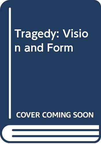 Tragedy: Vision and Form