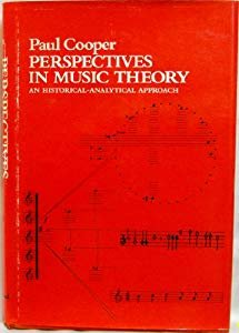 9780060413736: Perspectives in Music Theory: An Historical-Analytical Approach