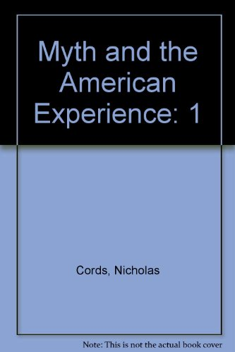 9780060413798: Myth and the American Experience