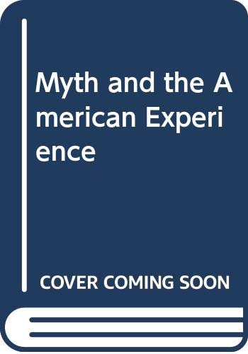 9780060413804: Myth and the American Experience Volume 2