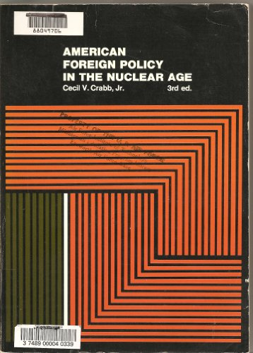 9780060413828: American Foreign Policy in the Nuclear Age