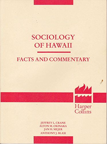 9780060414122: Sociology of Hawaii: Facts and Commentary